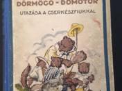 Dörmögő Dömötör Trips with the Scout Boys - Lucky of Dörmögő Dömötör