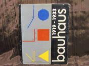 Bauhaus 1919-1933. Le Bauhaus dans les collections de la Republique Démocratique Allemande