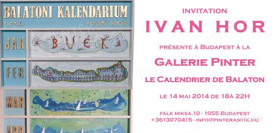 Invitation: IVAN HOR - Le Calendrier de Balaton