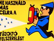 """""""Do not use the fire extinguisher for other purpose!"""" poster"""