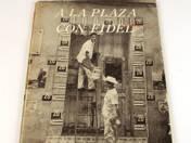 A la plaza con Fidel book