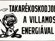 Economize Electricity Sign